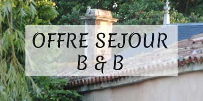 Séjour B&B